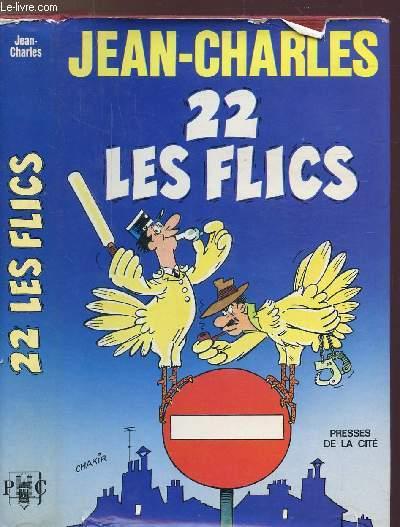 22 LES FLICS