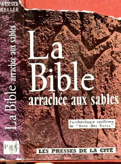 LA BIBLE ARRACHEE AUX SABLES