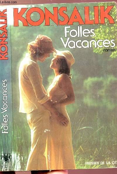 FOLLES VACANCES
