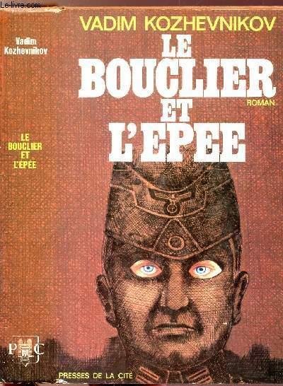LE BOUCLIER ET L'EPEE