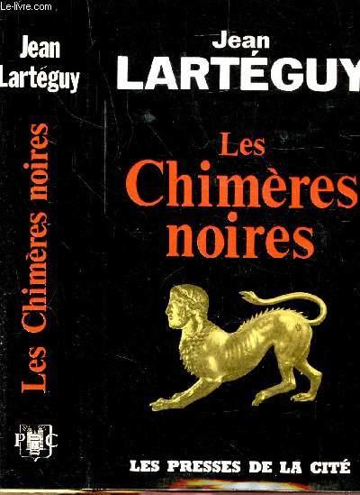 LES CHIMERES NOIRES