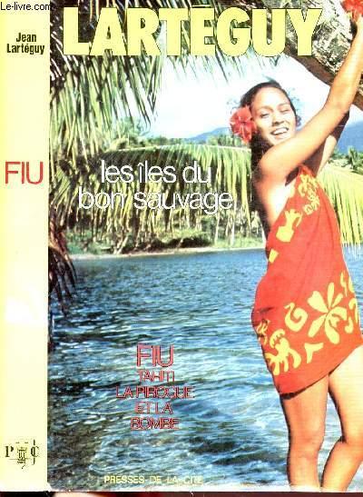 FIU TAHITI, LA PIROGUE ET LA BOMBE
