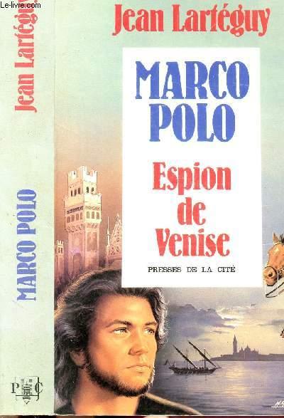 MARCO POLO - ESPION DE VENISE