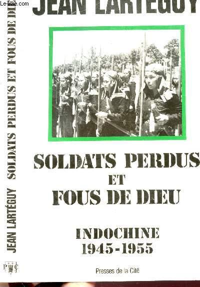 SOLDATS PERDUS ET FOUS DE DIEU