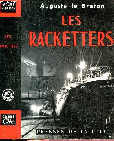 LES RACKETTERS