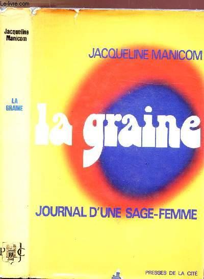 LA GRAINE - JOURNAL D'UNE SAGE-FEMME