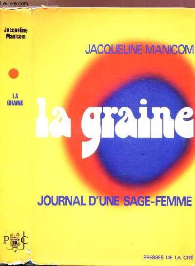 LA GRAINE - JOURNAL D'UNE FEMME SAGE-FEMME