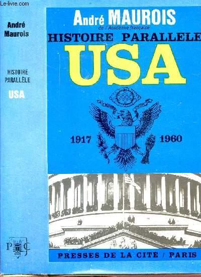 HISTOIRE PARALLELE - HISTOIRE DES ETATS-UNIS DE 1917 A 1961