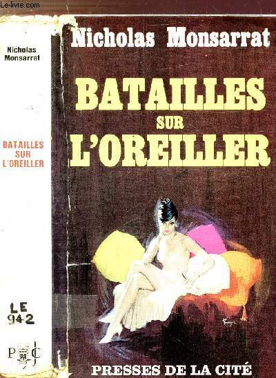 BATAILLES SUR L'OREILLER
