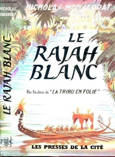 LE RAJAH BLANC