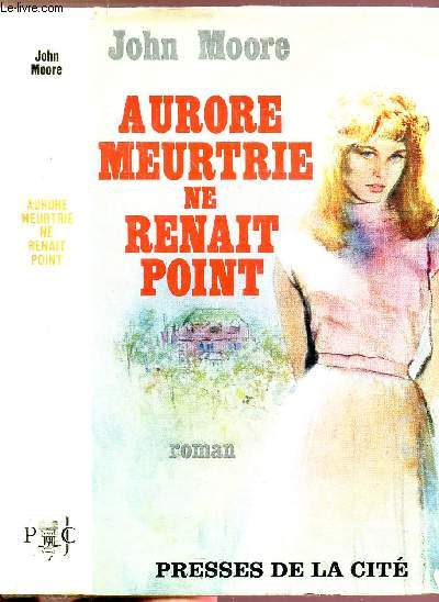 AURORE MEURTRIE NE RENAIT POINT