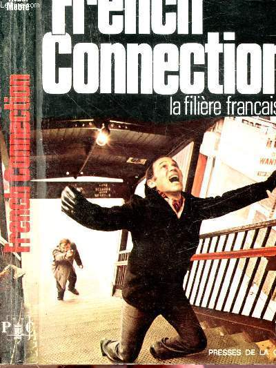 FRENCH CONNECTION - LA FILIERE FRANCAISE