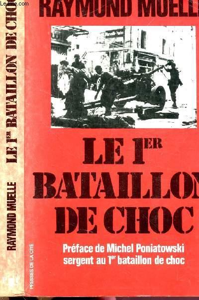 LE 1ER BATAILLON DE CHOC