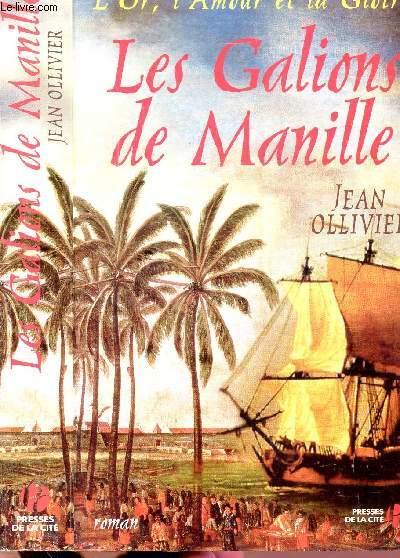 LES GALIONS DE MANILLE
