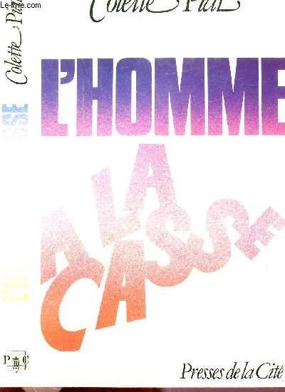 L'HOMME A LA CASSE