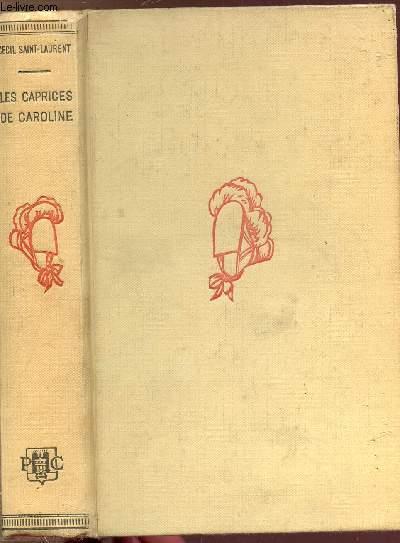LES CAPRICES DE CAROLINE