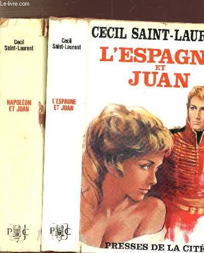 LE FILS CAROLINE CHERIE - 2 VOLUMES - TOMES I+II - L'ESPAGNE ET JUAN - NAPOLEON ET JUAN