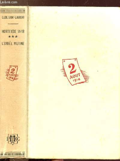 HORTENSE 14-18 - TOME III - L'ANNEE MUTINE