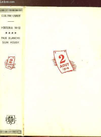 HORTENSE 14-18 - TOME IV - PAIX BLANCHE SOIR ROUGE