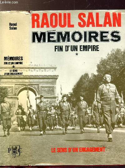 MEMOIRES FIN D'UN EMPIRE - TOME I  - FIN D'UN EMPIRE