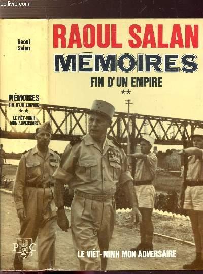 MEMOIRES - TOME II - FIN D'UN EMPIRE