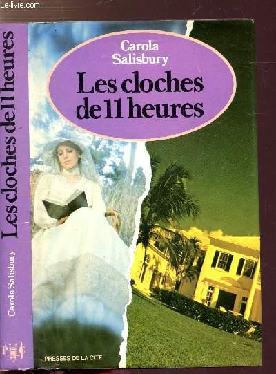 LES CLOCHES DE 11 HEURES