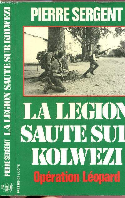 LA LEGION SAUTE SUR KOLWEZI - OPERATION LEOPARD