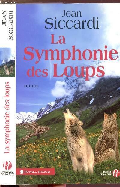 LA SYMPHONIE DES LOUPS