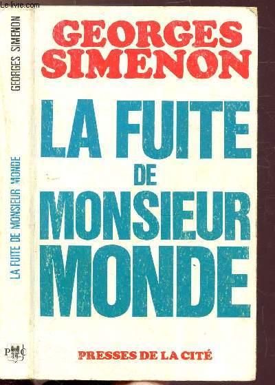 LE FUITE DE MONSIEUR MONDE