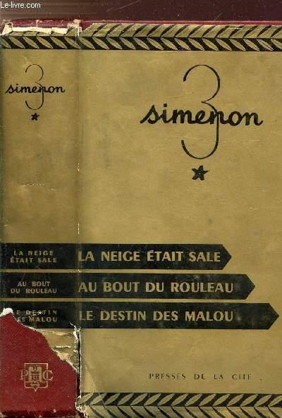 COLLECTION TRIO 3 - LA NEIGE ETAIT SALE - AU BOUT DU ROULEAU - LE DESTIN DES MALOU