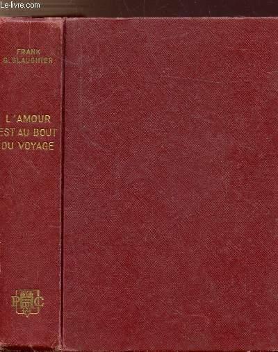 L'AMOUR EST AU BOUT DU VOYAGE