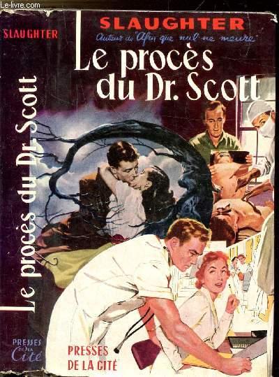 LE PROCES DU DR. SCOTT