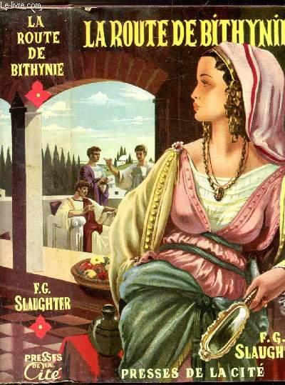 LA ROUTE DE BITHYNIE