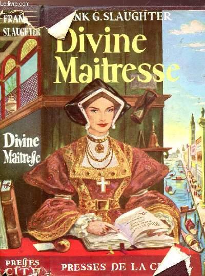 DIVINE MAITRESSE