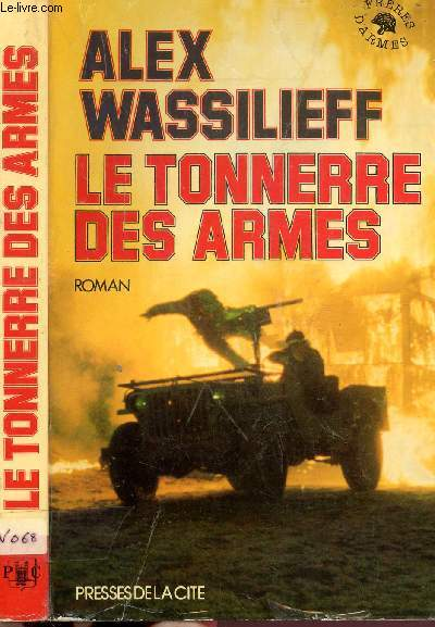 LE TONNERRE DES ARMES
