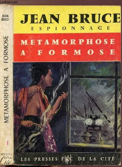 METAMORPHOSE A FORMOSE - COLLECTION