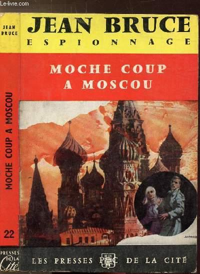 MOCHE COUP A MOSCOU  - COLLECTION