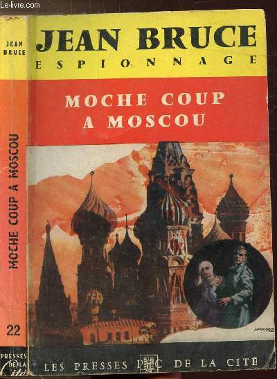 MOCHE COUP A MOSCOU - COLLECTION