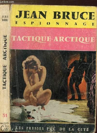 TACTIQUE ARCTIQUE - COLLECTION