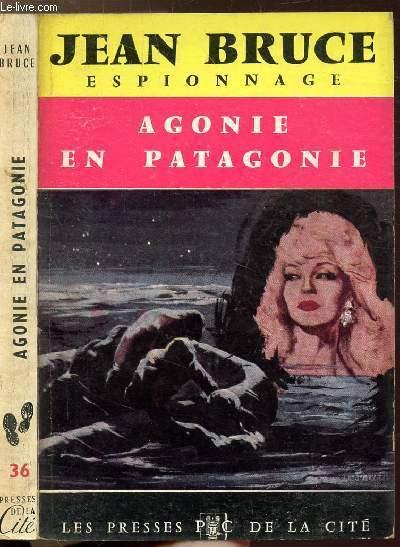 AGONIE EN PATAGONIE - COLLECTION