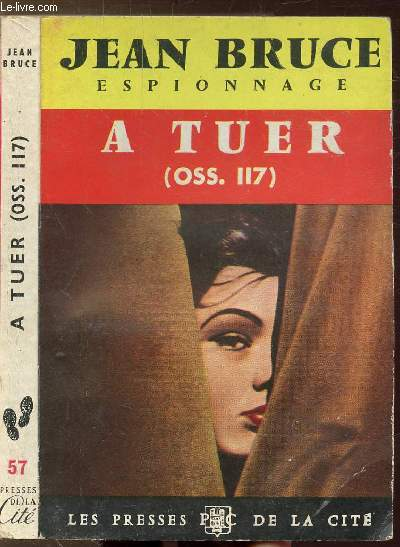 A TUER (OSS. 117) - COLLECTION