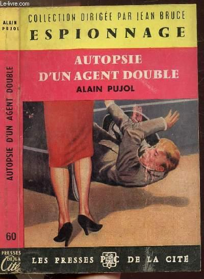 AUTOPSIE D'UN AGENT DOUBLE - COLLECTION
