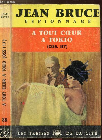 A TOUT A TOKIO (OSS. 117) - COLLECTION