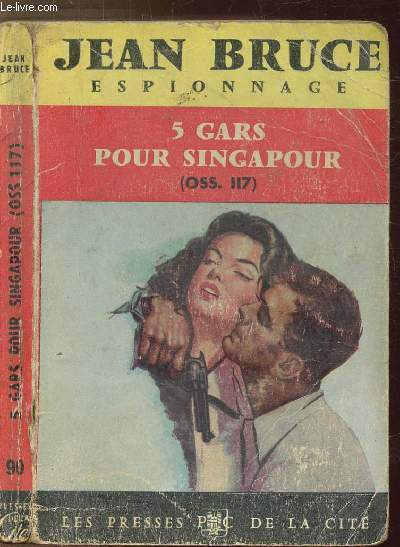 5 GARS POUR SINGAPOUR (OSS.117) - COLLECTION