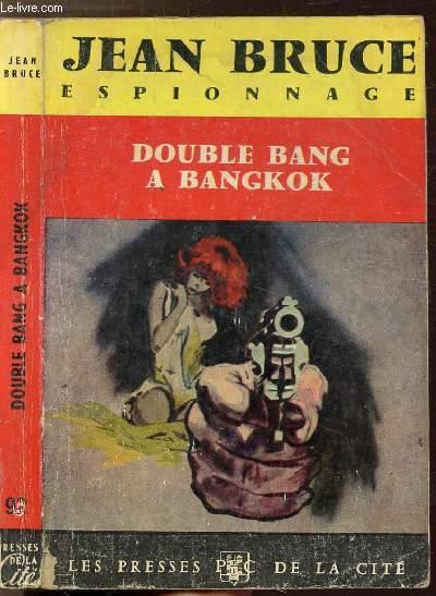 DOUBLE BANG A BANGKOK - COLLECTION