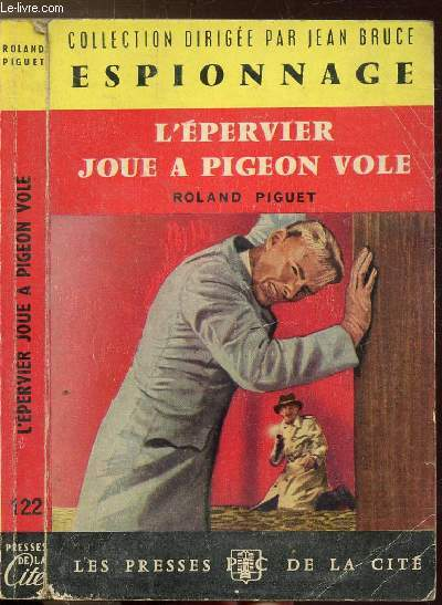 L'EPERVIER JOUE A PIEGEON VOLE - COLLECTION