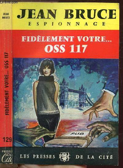 FIDELEMENT VOTRE... OSS 117 - COLLECTION