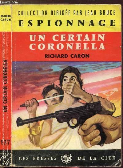 UN CERTAIN CORONELLA - COLLECTION