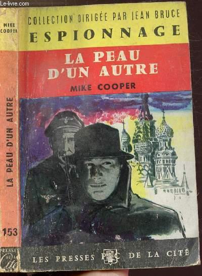 LA PEAU D'UN AUTRE - COLLECTION