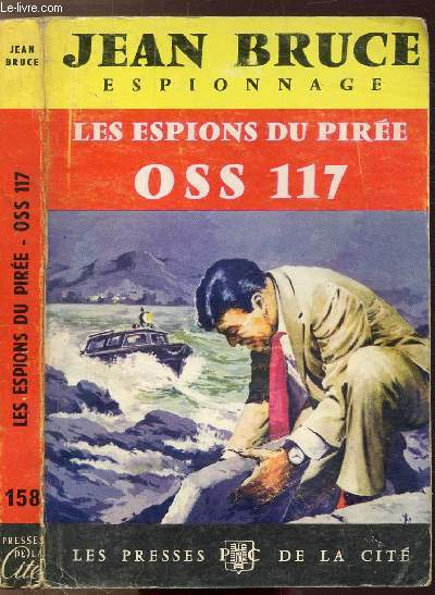 LES ESPIONS DU PIREE OSS 117 - COLLECTION